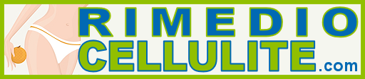 Rimedio Cellulite